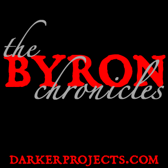 The Byron Chronicles, Episode 1: The Taint